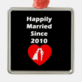 Happily Married Since 2010 Metal Ornament