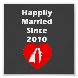 Happily Married Since 2010 Poster