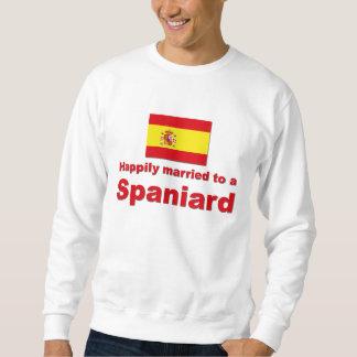 Happily Married Spaniard Sweatshirt