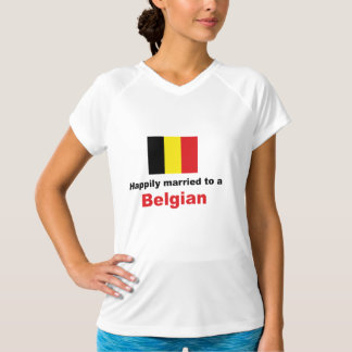 Happily Married To A Belgian Tee Shirt