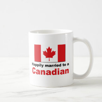 Happily Married To A Canadian Coffee Mug