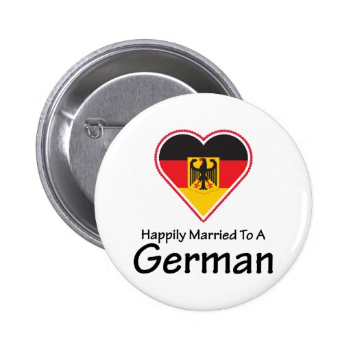 Happily Married To A German Pinback Buttons