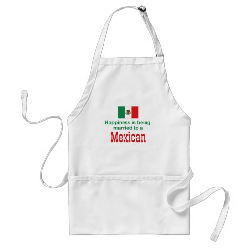Happily Married To A Mexican Apron