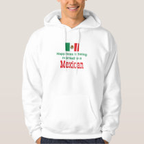 Happily Married To A Mexican Hoodie