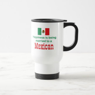 Happily Married To A Mexican Travel Mug