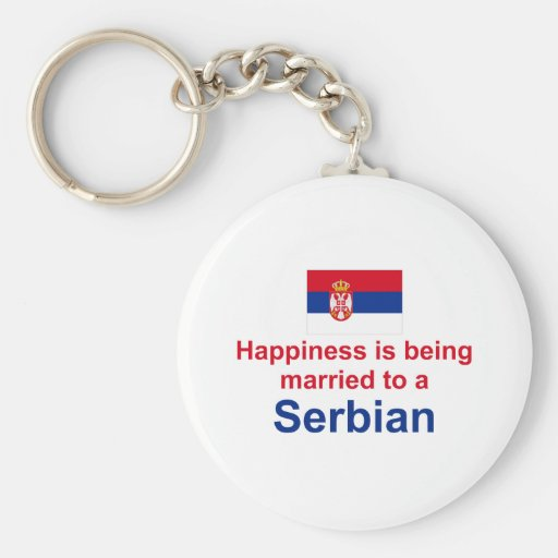 Happily Married To A Serbian Key Chain