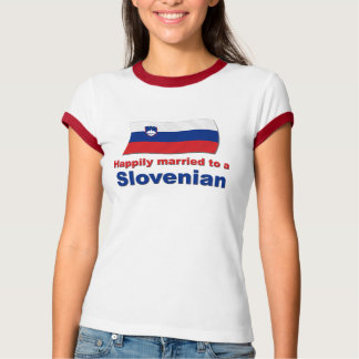 Happily Married To A Slovenian Tee Shirt