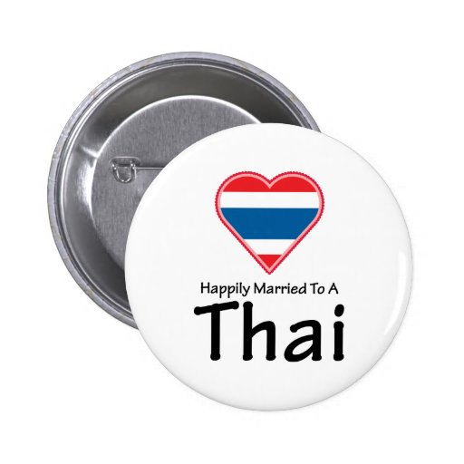 Happily Married To A Thai Pins