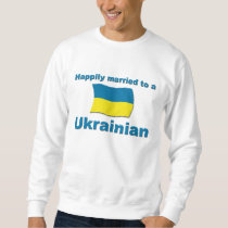 Happily Married Ukrainian Sweatshirt