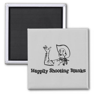 Happily Shooting Blanks 2 Inch Square Magnet