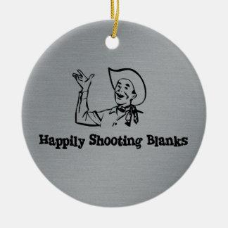Happily Shooting Blanks Ceramic Ornament