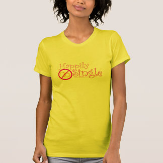 Happily Single Front-n-Back Tee by MDillon Designs
