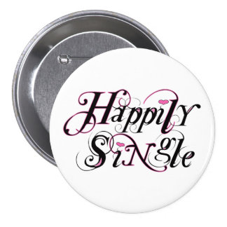 Happily Single Pinback Button