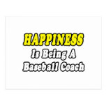 Happiness...Baseball Coach Postcard