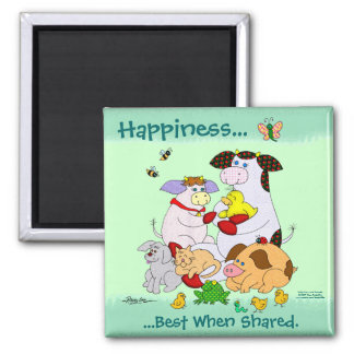 Happiness...  Best When Shared. 2 Inch Square Magnet