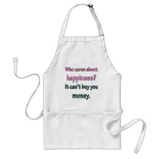 HAPPINESS CAN'T BUY MONEY ADULT APRON