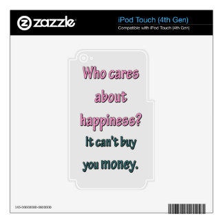 HAPPINESS CAN'T BUY MONEY DECAL FOR iPod TOUCH 4G