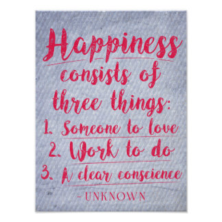 Happiness consists of three things...Poster Poster