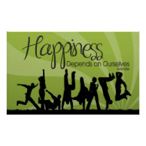 Happiness Depends Inspirational Poster Print