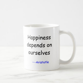 Happiness depends on ourselves, ---Aristotle Classic White Coffee Mug