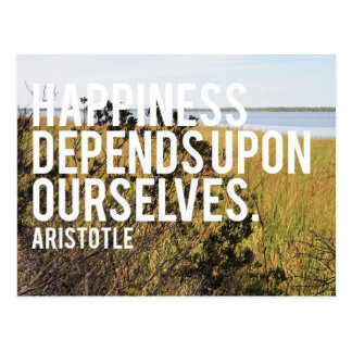 Happiness Depends Upon Ourselves Postcard