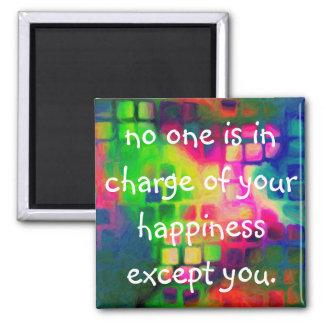 Happiness encouragement magnet