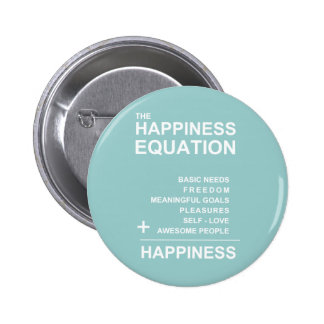 Happiness Equation Pinback Button