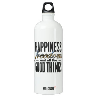Happiness Freedom Good Things Aluminum Water Bottle