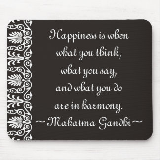 Happiness Gandhi Quotes Mousepad