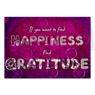 Happiness/Gratitude Quote Greetings Card