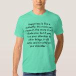 Happiness -Henry David Thoreau T-shirts