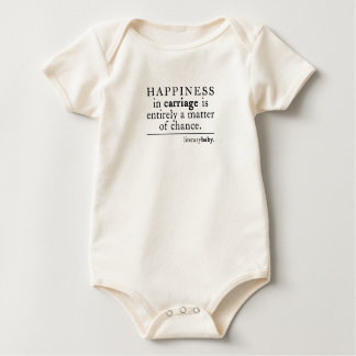 Happiness In Carriage Entirely A Matter Of Chance Baby Bodysuit
