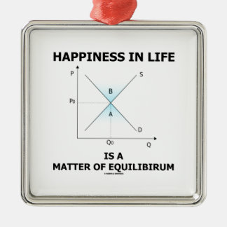 Happiness In Life Is A Matter Of Equilibrium Square Metal Christmas Ornament