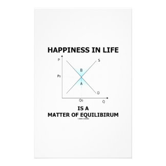 Happiness In Life Is A Matter Of Equilibrium Stationery