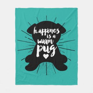 Happiness Is A a Warm Pug Silhouette Fleece Blanket