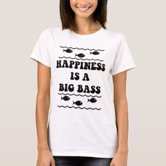 Happiness is a Big Bass T-Shirt