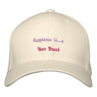 Happiness is a [Breed] Embroidered Baseball Cap