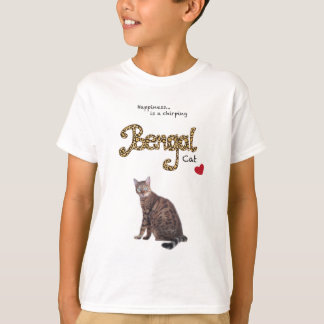 Happiness...is a chirping Bengal Cat. T-Shirt