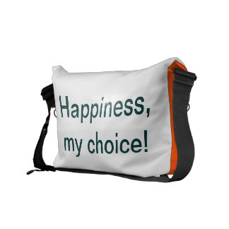 Happiness is a choice! messenger bags