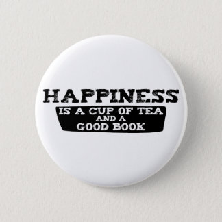 Happiness is a Cup of Tea and a Good Book Button