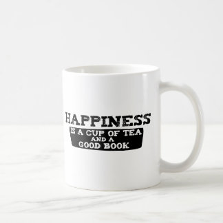 Happiness is a Cup of Tea and a Good Book Classic White Coffee Mug