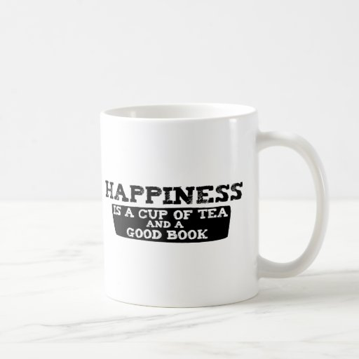 Happiness is a Cup of Tea and a Good Book Mugs