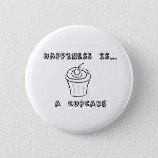 Happiness is a Cupcake Button