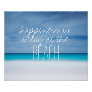 Happiness is a day at the beach ocean photo quote poster
