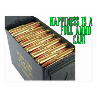 Happiness is a Full Ammo Can Postcard