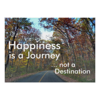 Happiness is a Journey Motivational Print