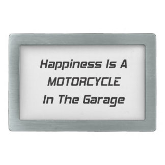 Happiness Is A Motorcycle In The Garage Belt Buckle