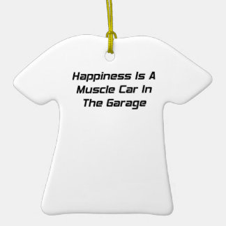 Happiness Is A Muscle Car In The Garage Double-Sided T-Shirt Ceramic Christmas Ornament