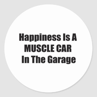 Happiness Is A Muscle Car In The Garage Classic Round Sticker