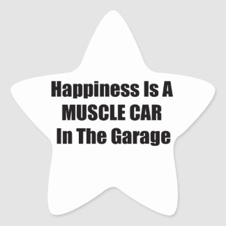 Happiness Is A Muscle Car In The Garage Star Sticker